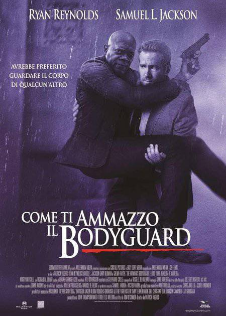 COME TI AMMAZZO IL BODYGUARD (THE HITMAN'S BODYGUARD)