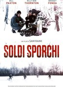 SOLDI SPORCHI (A SIMPLE PLAN)