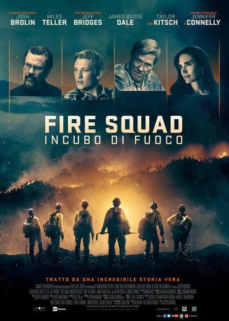 FIRE SQUAD - INCUBO DI FUOCO (ONLY THE BRAVE)