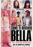 COME TI DIVENTO BELLA (I FEEL PRETTY)