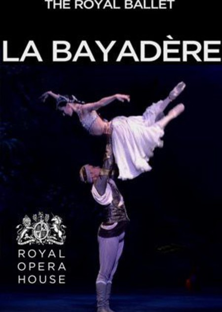 ROYAL OPERA HOUSE - LA BAYADERE