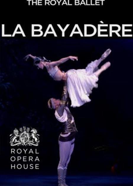 ROYAL OPERA HOUSE - LA BAYADERE