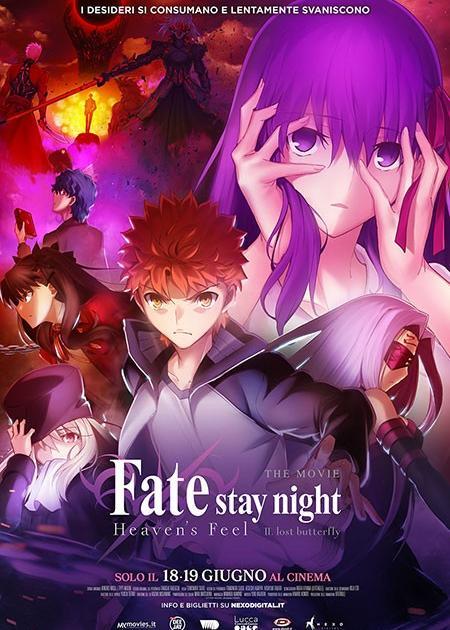 FATE STAY NIGHT: HEAVEN'S FEEL II. LOST BUTTERFLY