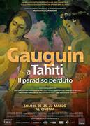 GAUGUIN A TAHITI - IL PARADISO PERDUTO