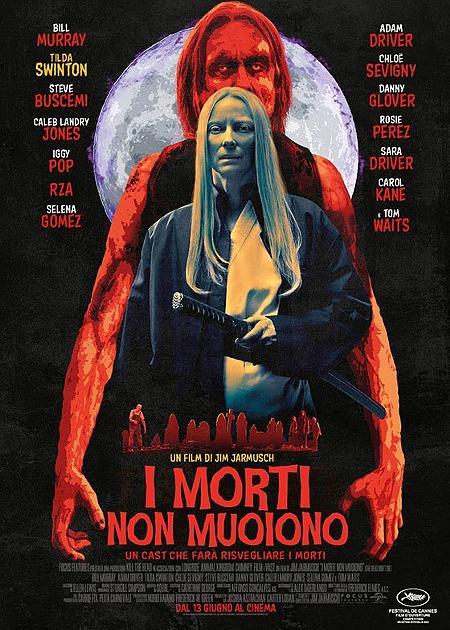 I MORTI NON MUOIONO (THE DEAD DON'T DIE)