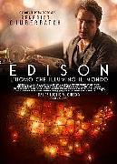 EDISON - L'UOMO CHE ILLUMINO' IL MONDO