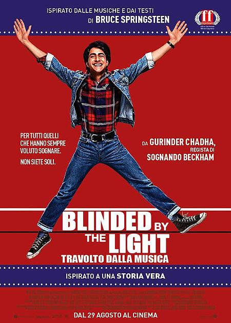BLINDED BY THE LIGHT - TRAVOLTO DALLA MUSICA
