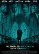 MOTHERLESS BROOKLYN - I SEGRETI DI UNA CITTA'