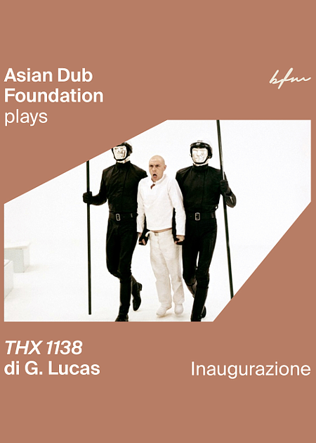 Asian Dub Foundation plays THX 1138 di George Lucas