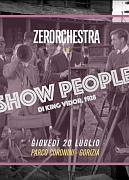 ZERORCHESTRA PLAYS SHOW PEOPLE
