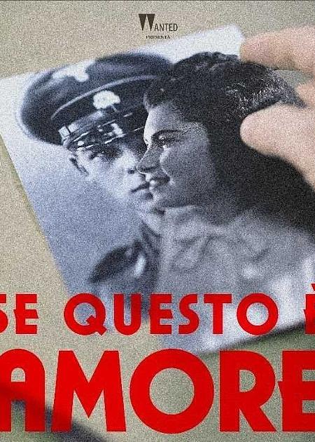 SE QUESTO E' AMORE